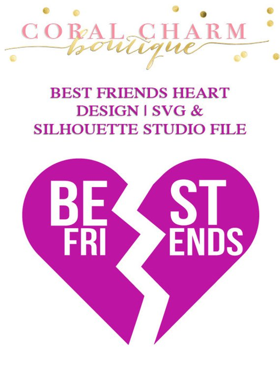 Best Friends Cracked Heart File for Cutting Machines | SVG