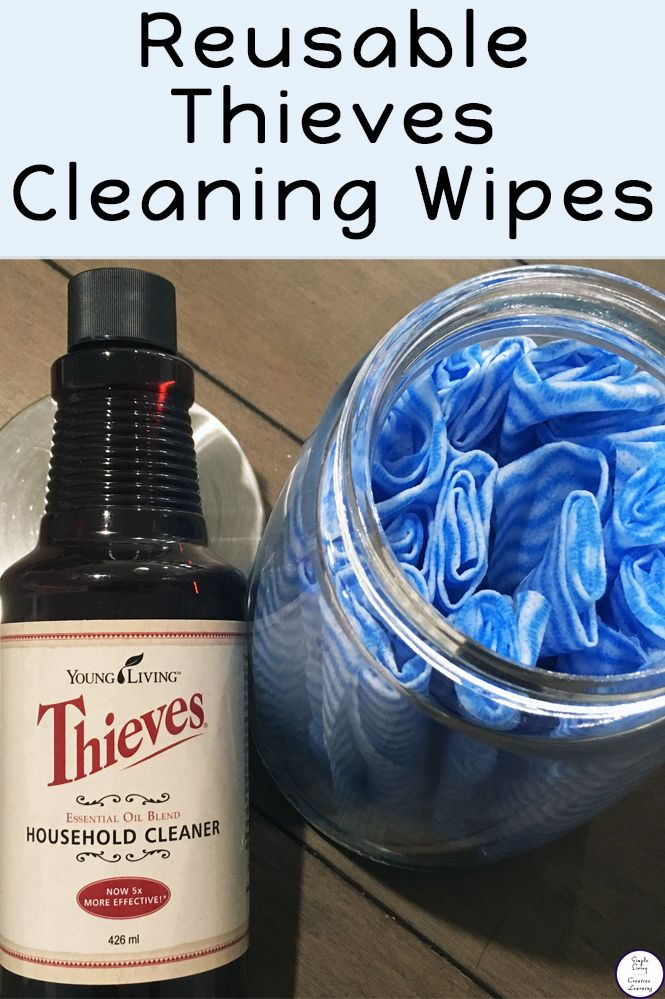 DIY Reusable Thieves Cleaning Wipes Diy cleaning wipes
