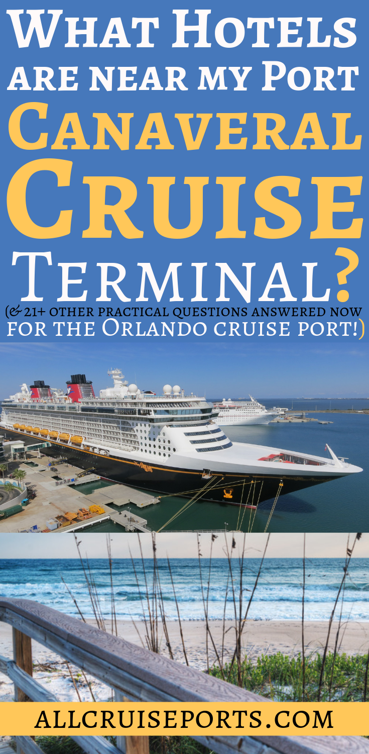 What hotels are near my Port Canaveral cruise terminal