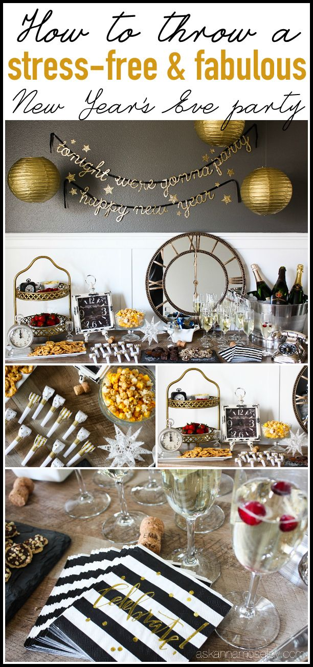 How to Throw a Stressfree, Fabulous New Years Eve Party