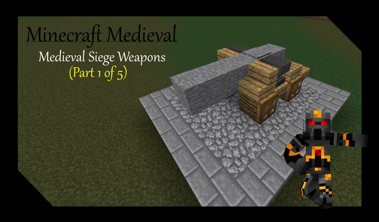 Minecraft Medieval Siege Weapons- Tutorial- (Part 1 of 5