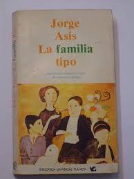 Asís, Jorge - La familia tipo