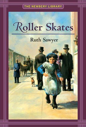 Roller Skates (Newbery Library) by Ruth Sawyer