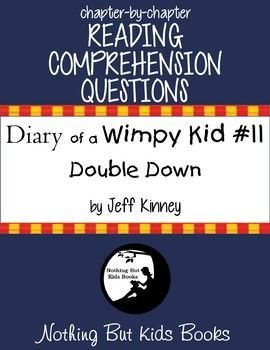 Reading Comprehension Questions Diary Of A Wimpy Kid 11 Double Down Reading Comprehension Questions Comprehension Questions Reading Comprehension