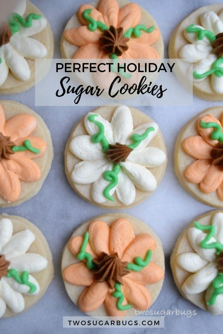 Always Perfect Sugar Cookies ~ This easy cut out sugar cookie recipe is the only one you will ever need! The best tasting, softest, buttercream decorated cookies that hold sharp edges and come out perfect. Every. Single. Time. ~ Recipe on twosugarbugs.com #holidaybaking #sugarcookies #cookierecipes #bestsugarcookies #softsugarcookies