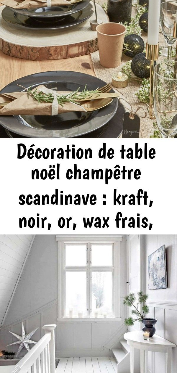 Décoration de table noël champêtre scandinave : kraft, noir, or, wax frais, romarin marque-place # 6 #sapinnoel2019