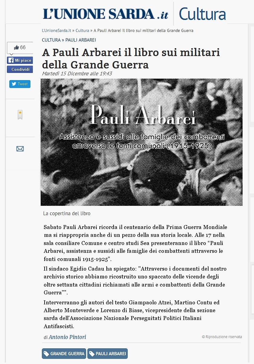 """L'Unione Sarda.it. Cultura. 15 dicembre 2015. Antonio Pintori. """"LA Pauli Arbarei il libro sui militari della Grande Guerra""""."""