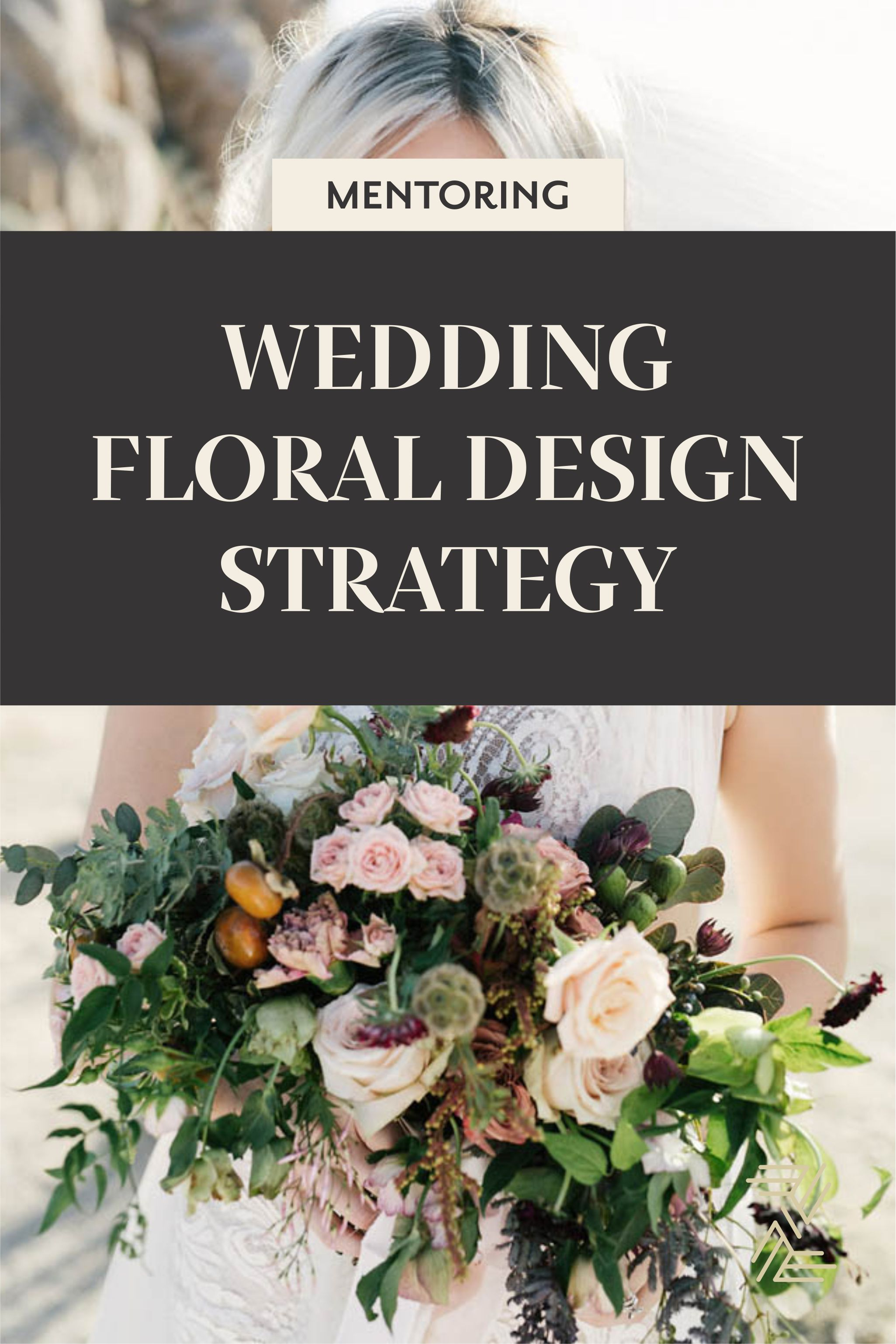 Wedding Floral Designers Business Strategy Through Mentoring With Jessica Zimmerman Floral Design Business Wedding Business Ideas Floral Arrangements Wedding