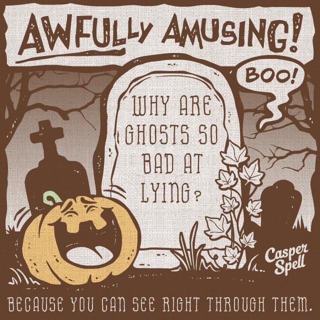 Halloween Jokes Humor Funny Casper Spell (www.CasperSpell.com)