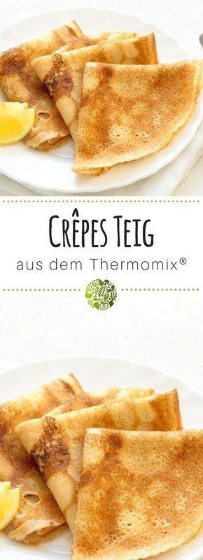 cr pes teig mit dem thermomix rezept thermomix pinterest crepes teig und crepe teig. Black Bedroom Furniture Sets. Home Design Ideas