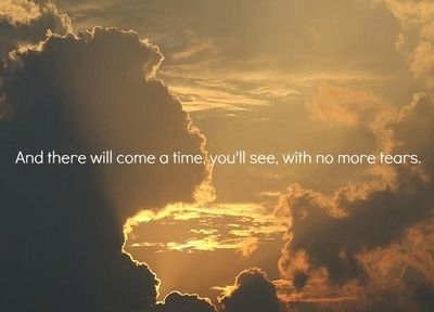 You'll see, no more tears love love quotes quotes quote girl tears girl quotes