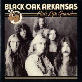 Amazon com: Ain't Life Grand: Black Oak Arkansas: MP3 Downloads