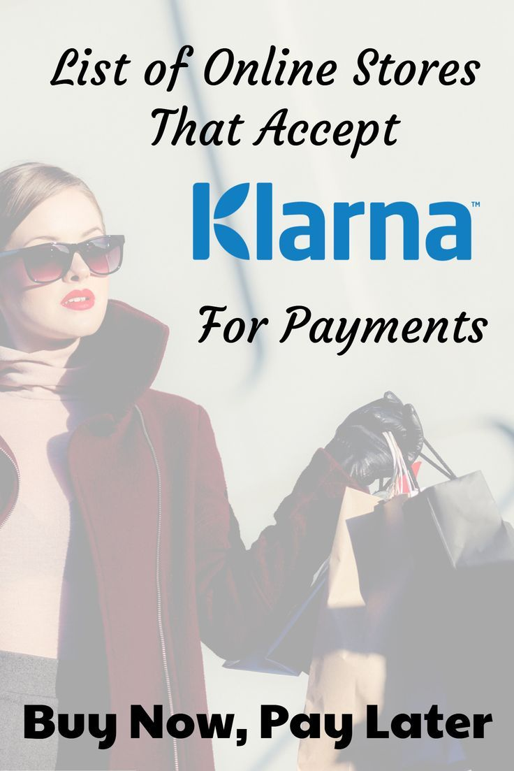 Online S That Accept Klarna To Now Pay Later