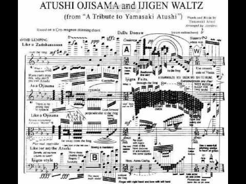 ATSUSHI OJISAMA and IJIGEN WALTZ - YouTube