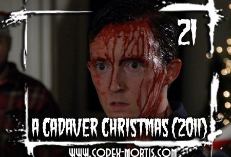 on the eighth day of christmas codex mortis gave to me necrophilia review a cadaver christmas 2011 12daysofchristmas christmas horrormovies - A Cadaver Christmas