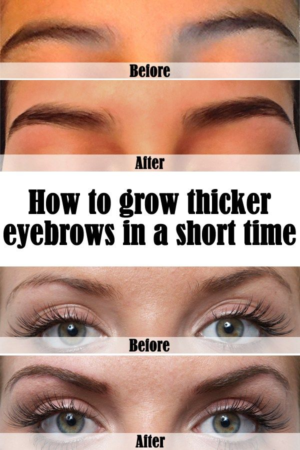 How To Grow Thicker Eyebrows In A Short Time Beauty Pinterest