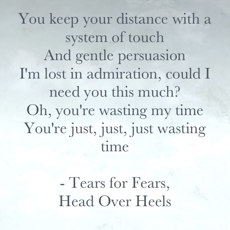 Tears For Fears Head Over Heels Tears For Fears Music Words
