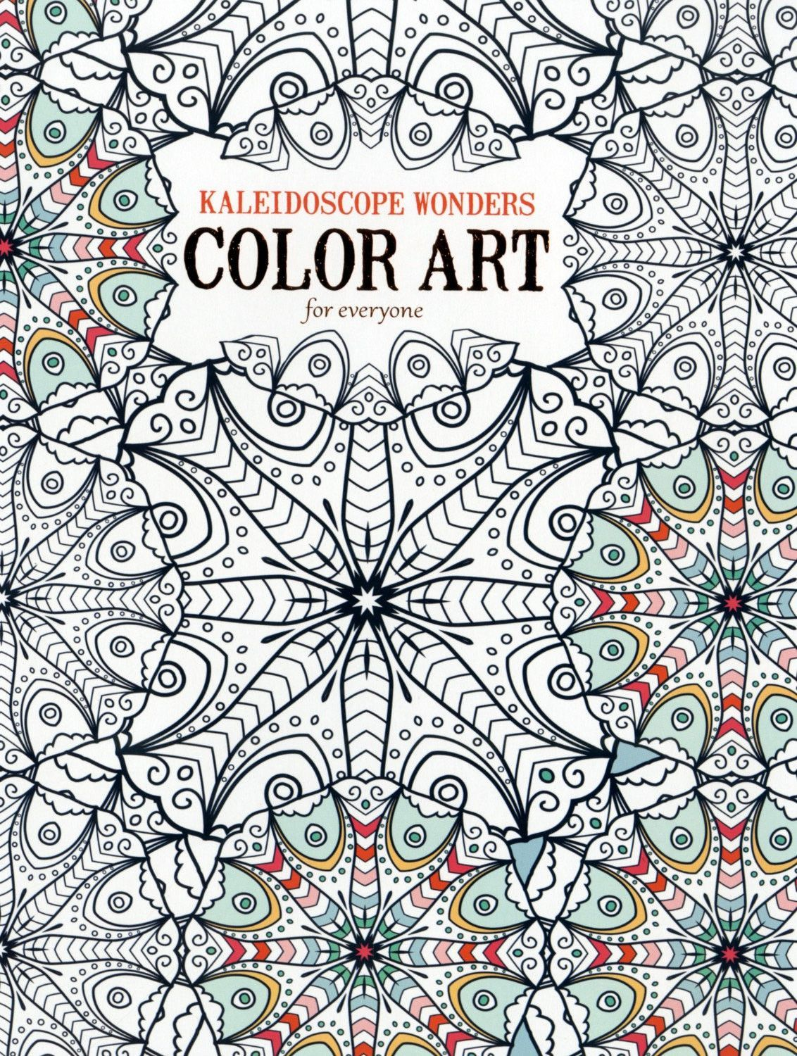 Color art kaleidoscope - Kaleidoscope Wonders Color Art For Everyone Creative Entertainment Is Yours To Enjoy When You Color Projects Found In Kaleidoscope Wonders Color Art For