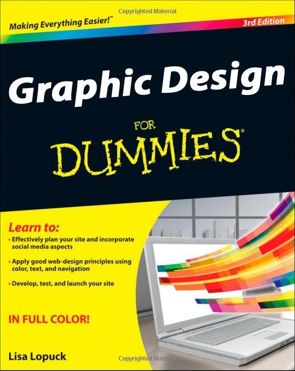 Graphic Design For Dummies Web Design Web Design Quotes Web Design Books