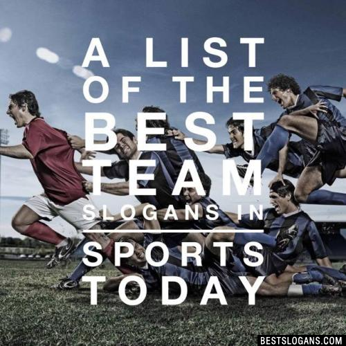 Quotes On Sports Prize Distribution: Top 100 Inspirational Sports Team Slogans & Mottos