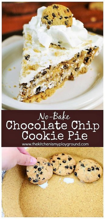 No-Bake Chocolate Chip Cookie Pie ~ Four simple ingredients come together to make this delicious no-bake pie. You won't believe how easy {and tasty!} it is! #nobakepie #nobakedesserts #chocolatechipcookies #chocolatechipcookiepie #pielove #piday #thekitchenismyplayground www.thekitchenismyplayground.com #easypierecipes