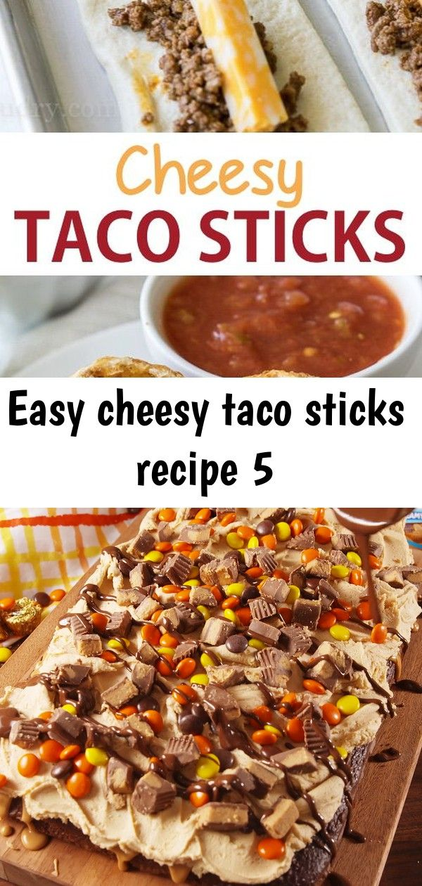 Easy cheesy taco sticks recipe 5 #chocolatepeanutbutterpokecake
