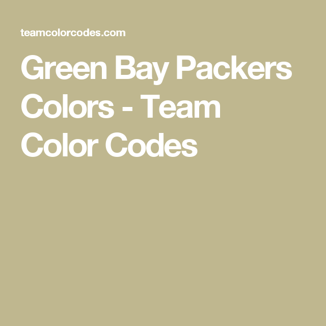 Green Bay Packers Colors Team Color Codes Seattle Seahawks Pantone