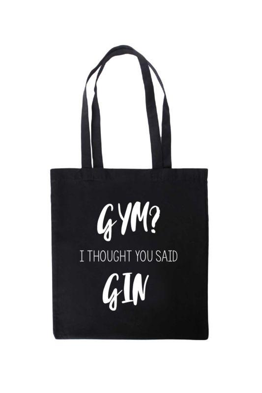ff224b3d22d Tas katoen | Gym? I Thought You Said Gin Handig voor naar de sportschool.