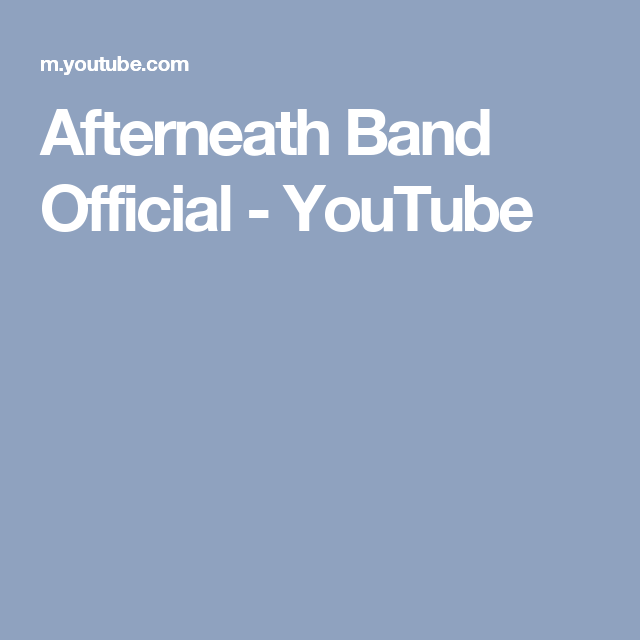 Afterneath Band Official - YouTube