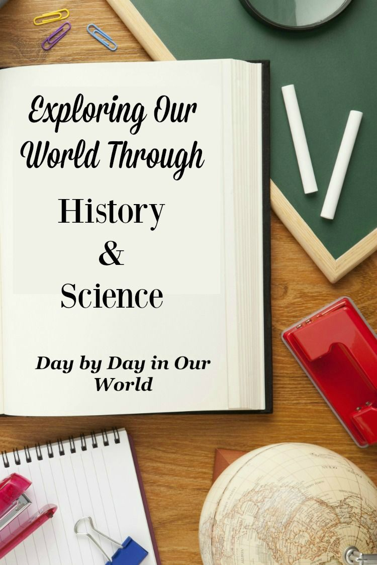 Exploring Our World Through History And Science 2017 Virtual