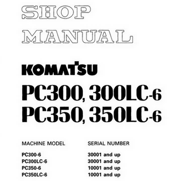 Komatsu PC300-6, PC300LC-6, PC350-6, PC350LC-6 Hydraulic