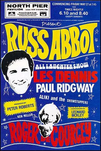 The Russ Abbott show was hilarious. By this time Russ was already an ...