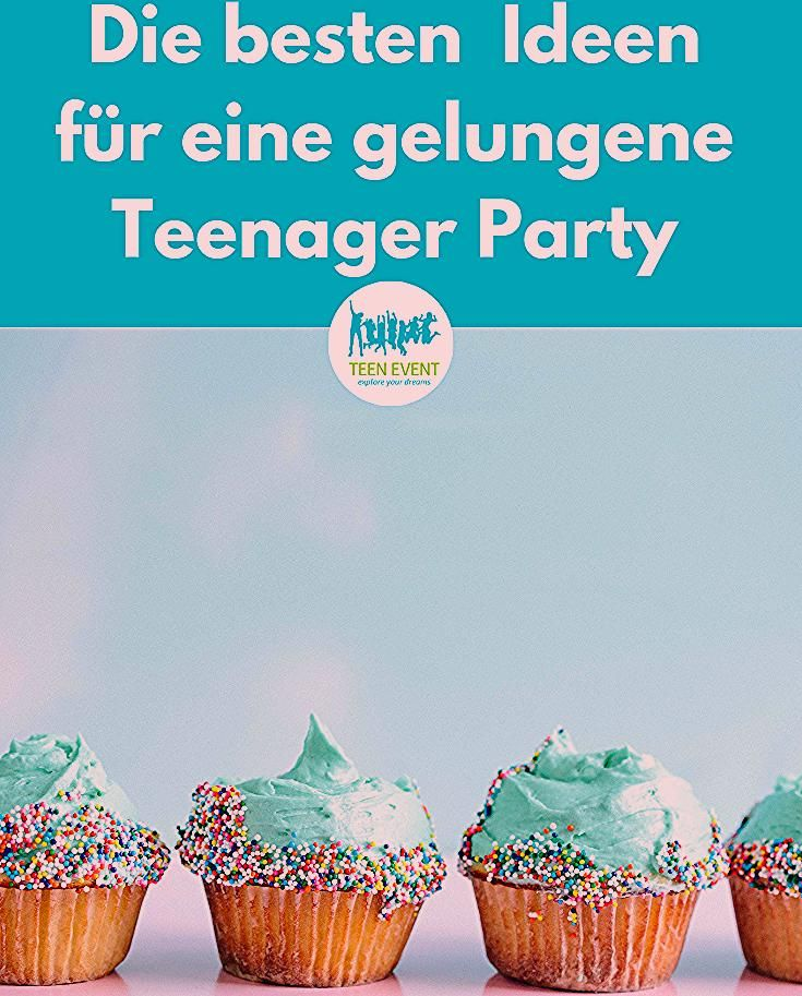 Photo of Die besten Ideen für eine gelungene Teenager Party