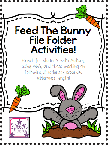 Speech Time Fun: Feed the Bunny File Folder: Great for students with Autism, using ABA, expanding utterances and more!