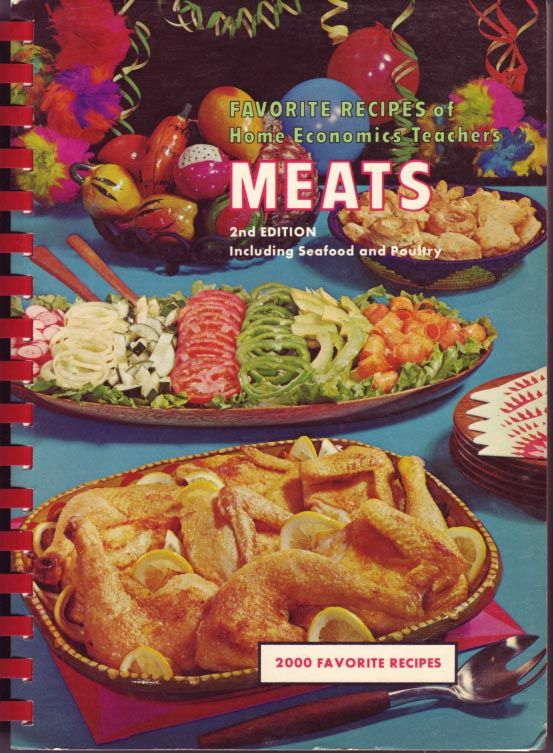 favorite recipes of home economics teachers: meats 2nd edition