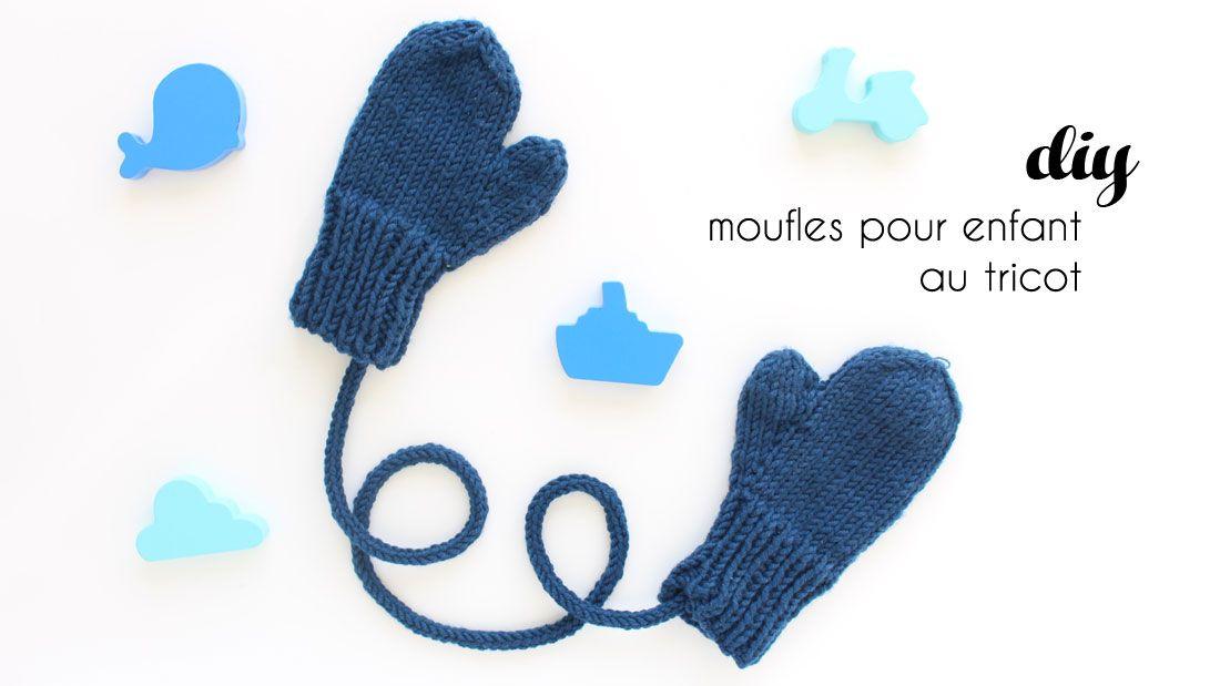 la meilleure attitude sélectionner pour le dédouanement site web pour réduction Moufles au tricot pour jeune enfant (2ans), DIY par ...