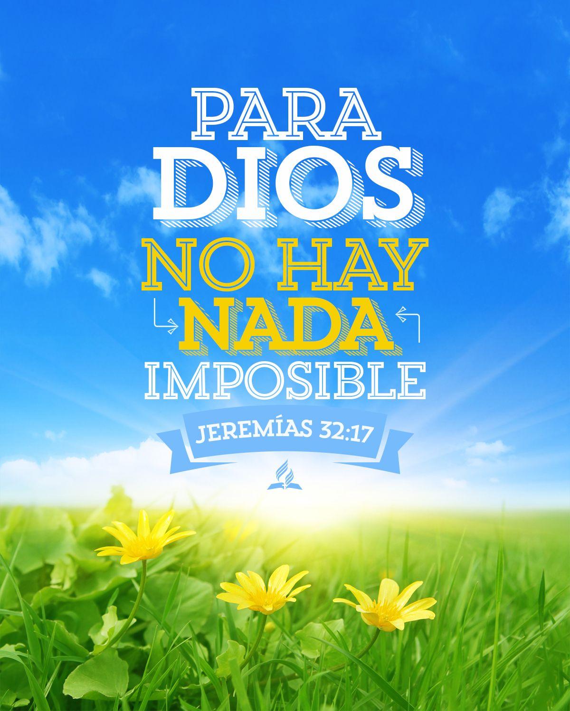 Lucas 1:37 porque nada hay imposible para Dios. ♔ | xo ...