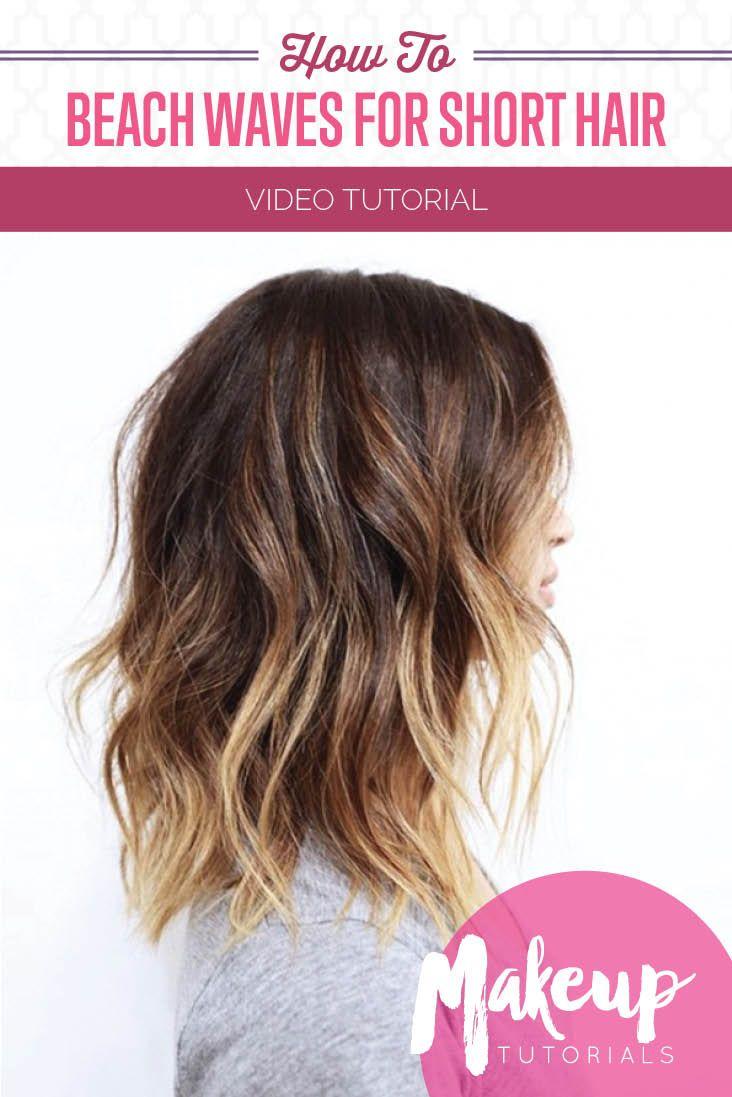 How To Get Beach Waves For Short Hair Makeup Tutorials Short Hair Waves Beach Waves For Short Hair Short Hair Diy