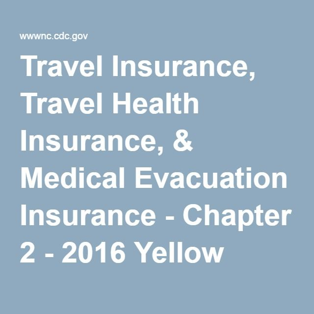 Travel Insurance Travel Health Insurance Medical Evacuation