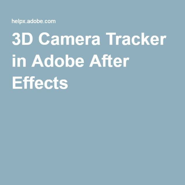 3d Camera Tracker In Adobe After Effects After Effects Tracker