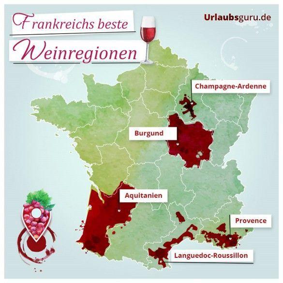 Die Besten Weinregionen In Frankreich Frankreich Frankreich