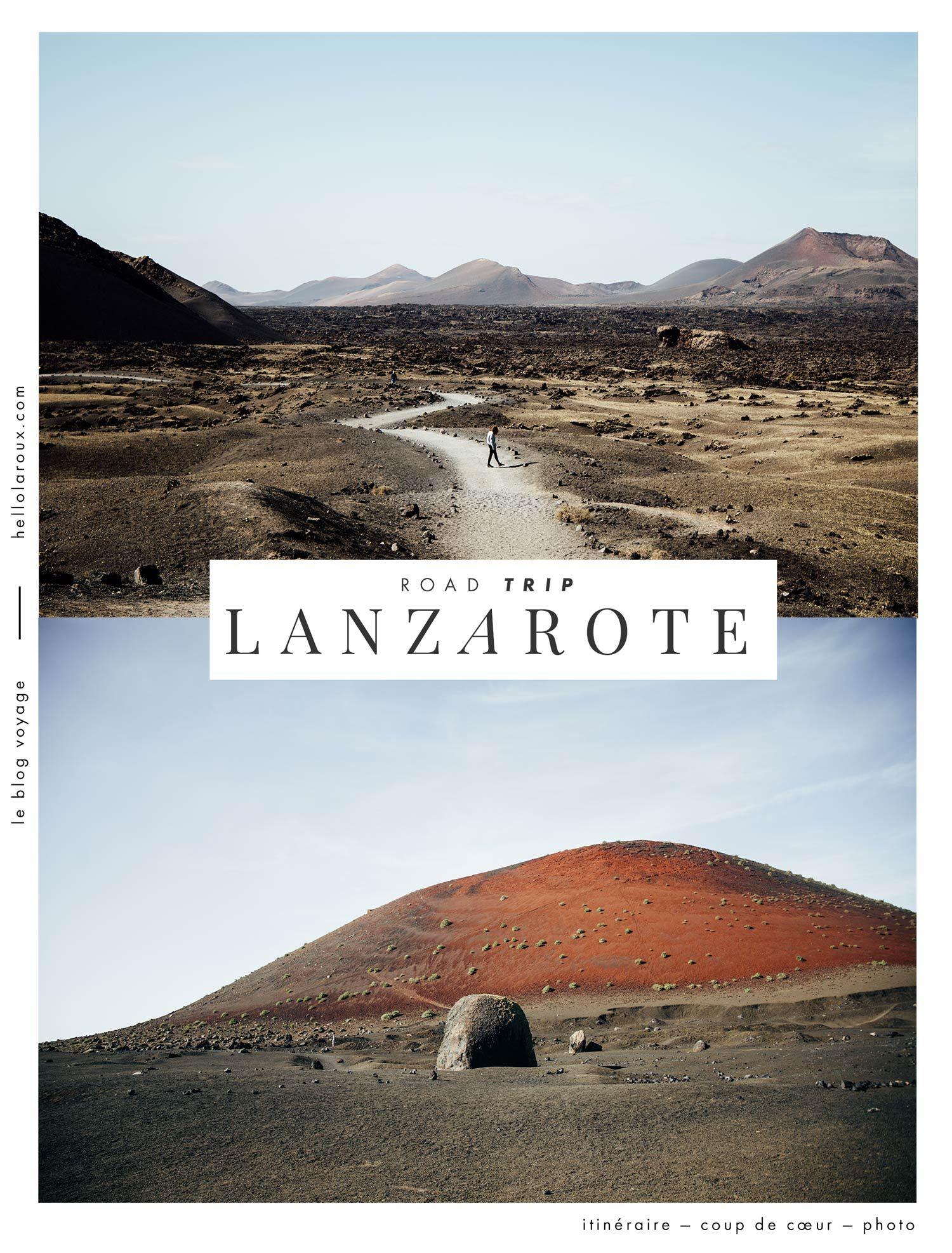 Itinéraire road trip 7 jours à Lanzarote — lîle des 1000 volcans
