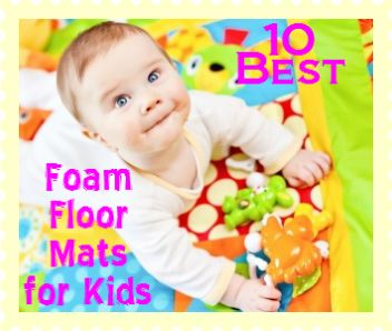 10 best foam floor mats for kids http://www.the10bestlist