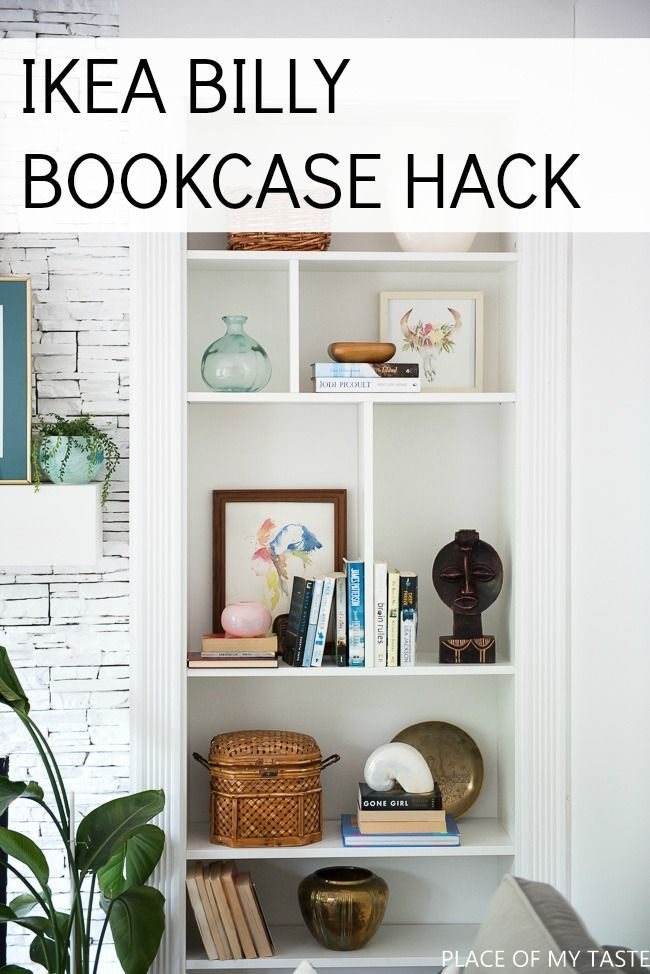 How To Make Ikea Billy Bookcase Built Ins Place Of My Taste Ikea Billy Bookcase Hack Ikea Billy Bookcase Billy Bookcase Hack