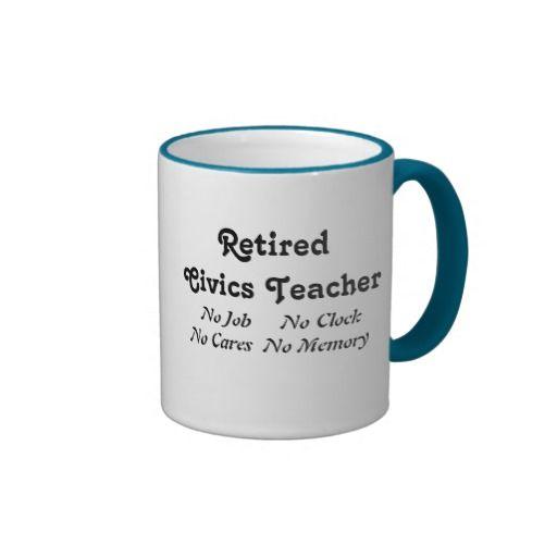 Retired Civics Teacher Coffee Mug