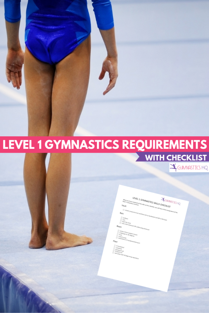 Level 1 Gymnastics Requirements With Skills Checklist Gymnastics For Beginners Gymnastics Skills Gymnastics Workout