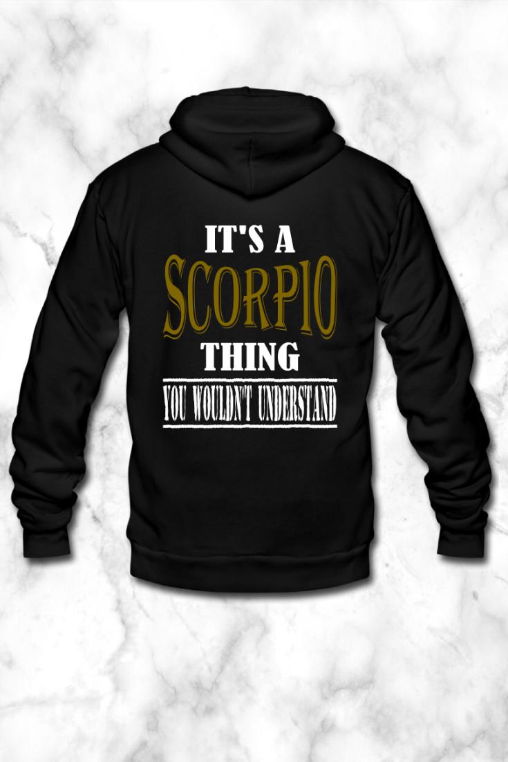 Its A Scorpio Thing Unisex Fleece Zip Hoodie Giftly Tees In 2020 Scorpio Girl Scorpio Scorpio Men
