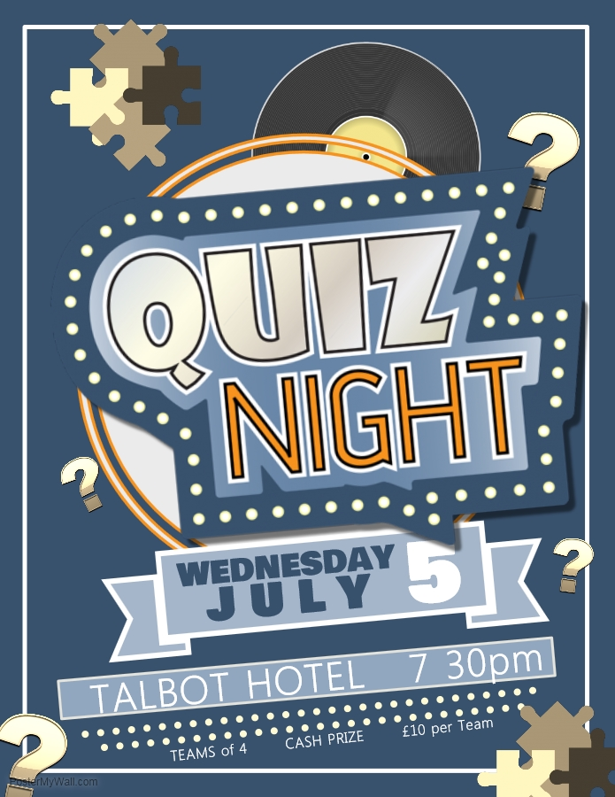 Quiz Night At The Talbot Hotel Leominster 5th Of July 2017 Quiznight Leominster Herefordshire Talbothotel Poster Ideeen Quiz Poster