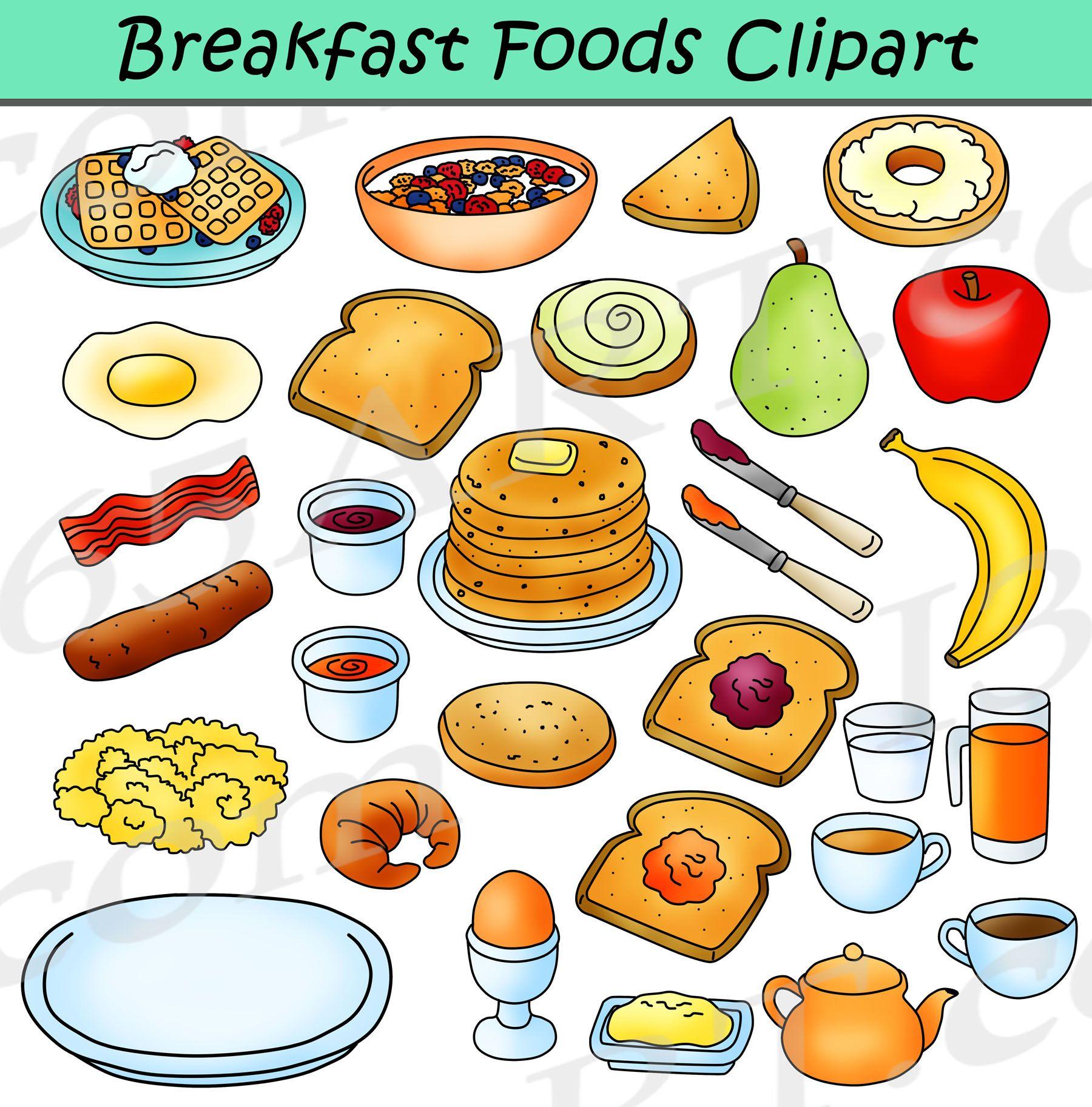 Breakfast Foods Clipart Bundle Breakfast Clipart Graphics Clipart 4 School Food Clipart Breakfast Clipart Breakfast Recipes