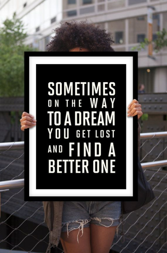 Sometimes on the way to a dream by The Motivated Type #inspiration #quote #motivation
